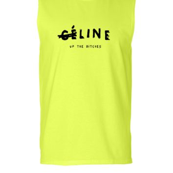 Line up the bitches - Sleeveless T-shirt