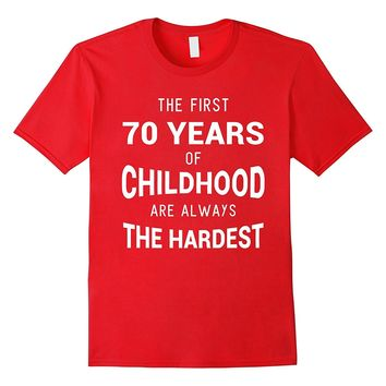 Funny 70th Birthday Joke Gift 70 Years Old Novelty Gag Shirt