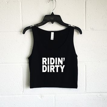 Ridin Dirty Crop Tank