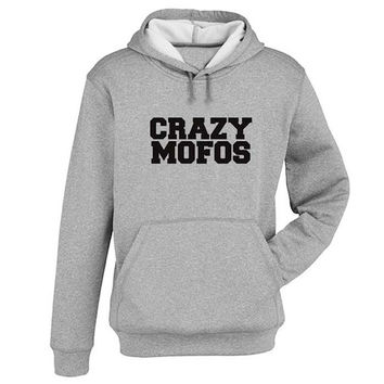 crazy mofos Hoodie Sweatshirt Sweater Shirt Gray and beauty variant color for Unisex size