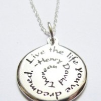 Inspirational Jewelry Necklace Sterling Silver Henry David Thoreau Live The Life You've Dreamed Quote