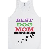 Best Dog Mom Ever-Unisex White Tank