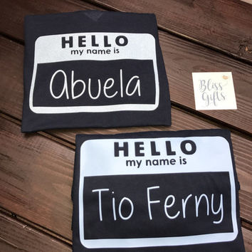 Hello My Name Is Shirt
