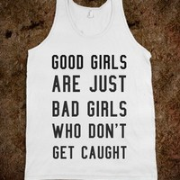 BAD GIRLS ARE JUST BAD GIRLS