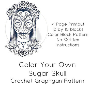 Color It Your Self Sugar Skull Crochet Graphgan Pattern