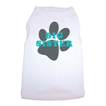 Big Sister Dog Shirt, Dog Shirt Clothing, Pet Apparel
