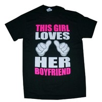 This Girl Loves Her Boyfriend Graphic Slogan T Shirt in Black (Small)