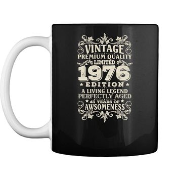 Vintage Made In 1976 - 43 Years Old Shirt 43rd Birthday Gift Mug