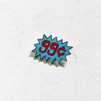 Valley Cruise Press X Paul Windle 99 Cent Pin