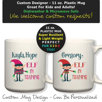 Monogram Personalized Boy or Girl Chrismast Elf In Training With Name Plastic 11oz Mug, Kids Cup, Kids Mug, Cocoa Mug, Dishwasher Safe