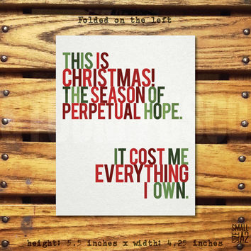 It Cost me Everything I Own - Holiday Greeting Card - Funny Christmas Card - Home Alone Card - Custom Card