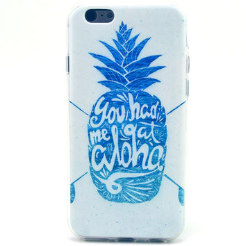 You Had Me at Aloha Hawaiian Pineapple Soft iPhone Case  6   6 Plus