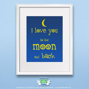 Nursery Wall Art Print Children Room Decor Blue and Yellow theme I love you to the moon and back