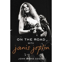 On the Road With Janis Joplin (Hardcover)