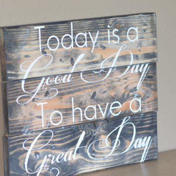 Inspirational Hand Painted Wood Sign / Country Wood Sign / Rustic Wood Sign // Custom Made Wood Sign