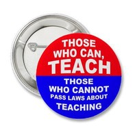 Those Who Can, Teach Pin from Zazzle.com