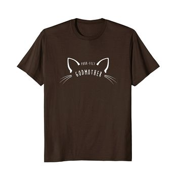 Purr-fect Godmother Shirt- Funny Cute Cat Lover Gift