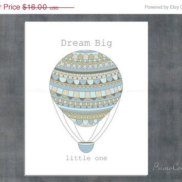 Boy Nursery Art Print / hot air balloon / dream big little one / 8x10 inch / blue / wall art / for baby boy room decor artwork