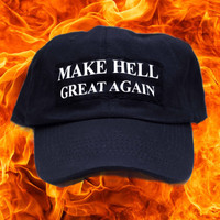 Make Hell Great Again Baseball Cap - Dad Hat America Bernie Sanders President Election 2016 Donald Trump Grunge Kawaii Clinton You're Fired