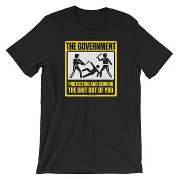 The Government Protecting and Serving T-Shirt