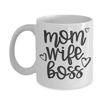 Mom wife boss-funny-novelty-coffee mug-tea cup-gift-mother's day-birthday-statement-wife