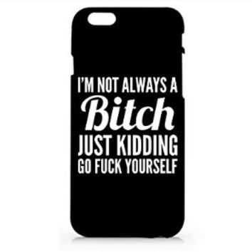 I'm Not Always A Bitch Iphone 6 Case, Iphone 6 Case Hard Black Cover (For Apple Iphone 6 4.7 Inch Screen)-Emerishop