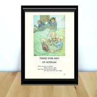 Three Wise Men of Gotham Went to Sea in a Bowl, Fairy Tale & Children's Home Decor Print (1970s} Vintage Book Page