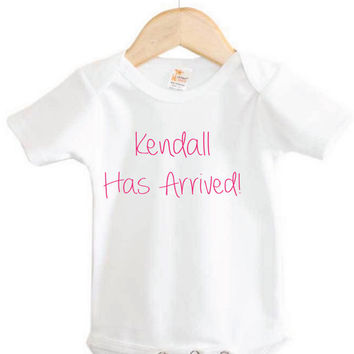 Custom Baby Onesuit // Baby (Name) Has Arrived Onesuit // newborn Onesuit // new baby