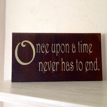 Customizable Once Upon a Time Wood Sign, Stained and Hand Painted, home decor, wedding gift/sign, anniversary, kids room