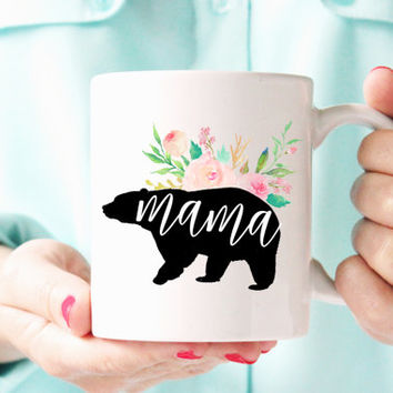 Mama Bear Mug | Mom Coffee Mug | Gift for Mom | New Mom Gift | Cute Mothers Day Mug | Baby Shower Gift | Pregnancy Mug | 2 sizes available