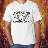 Awesome Dad Looks Like Tee Shirt  populer womens and mens tshirt