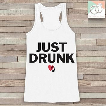 Bridesmaid Tank Top - Just Drunk Tank Top - Bridal Party Wedding Shirt - White Tank Top - Bachelorette Party - Bridal Party Outfit