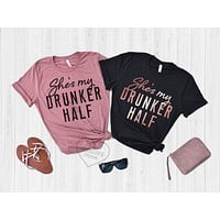 She's My Drunker Half Best Friend Shirts