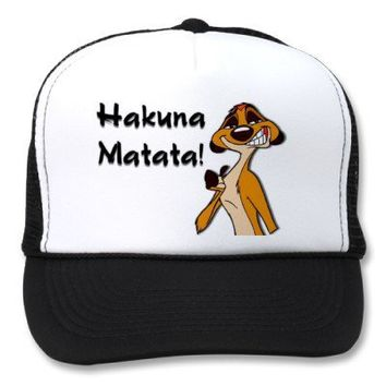 Cap Hakuna Matata! Trucker Hat from Zazzle.com