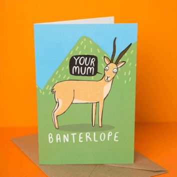 Your Mum Banterlope Funny Mothers Day Card Birthday Card FREE SHIPPING