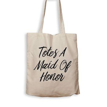 ONETOW Totes A Maid Of Honor - Tote Bag