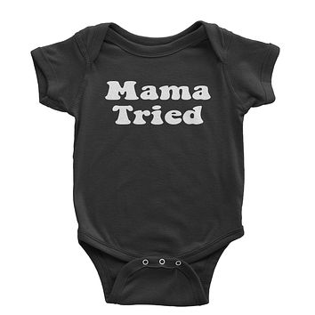 Mama Tried Country Music Infant One-Piece Romper Bodysuit