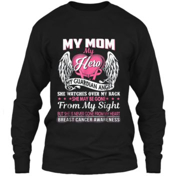 My Mom Hero My Guardian Angel Breast Cancer Awareness  LS Ultra Cotton Tshirt
