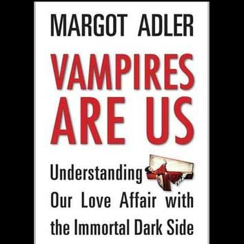 Vampires Are Us by Margot Adler