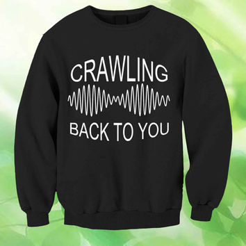 arctic monkeys crawling back to you  Jersey Style Unisex Sweatshirt Crewneck Men or Women Unisex Size