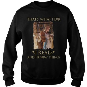 Hermione Granger And Belle Thats What I Do I Read And I Know Things Shirt Sweat Shirt