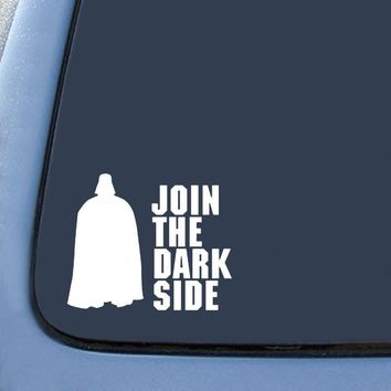 Join the Darkside Darth Vader  Logo Vinyl Sticker Decal Car Truck Windon Wall Laptop notebook
