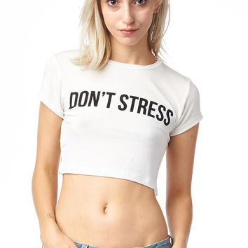 White Don't Stress Crop Top