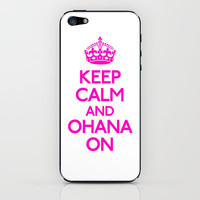 Keep Calm and Ohana On iPhone & iPod Skin by productoslocos | Society6