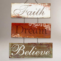 Faith Dream Believe Metal Sign | World Market