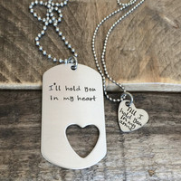 Ill hold you in my heart his and her gift stainless steel heart tag hand stamped dog tag military couple, jewelry Long Distance Relationship