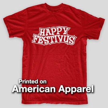 HAPPY FESTIVUS Feats Of Strength Seinfeld Larry Costanza AMERICAN APPAREL Short-Sleeve T Shirt Mens