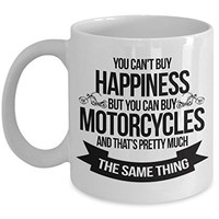 Bikers 11oz White Coffee Mug - You Can't Buy Happiness But You Can Buy Motorcycles