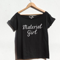 Material Girl grunge 90s 80s party shirt crop off the shoulder top 1980s music tshirt slogan t shirt