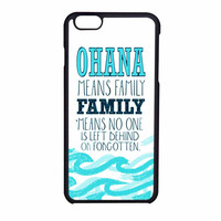 Ohana Means Family Lilo And Stitch iPhone 6 Case